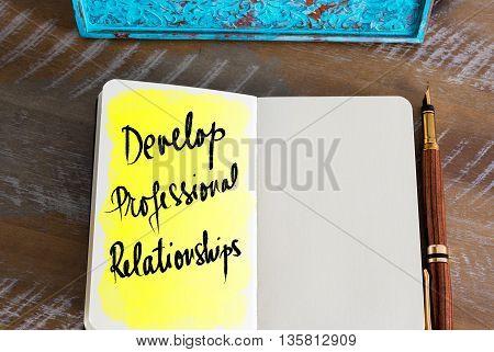 Text Develop Professional Relationships Handwritten On Notebook