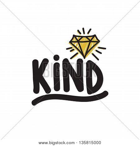 Be Kind. Color Inspirational Vector Illustration