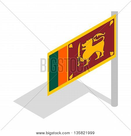 Flag of Sri Lanka with flagpole icon in isometric 3d style on a white background