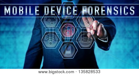 Examiner pressing MOBILE DEVICE FORENSICS on an interactive touch screen. Information technology metaphor and law enforcement concept for a form of digital forensics focused on mobile devices.