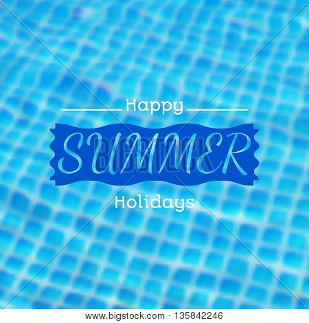 Vector blurred background with illustration of swimming pool and summer label. Travel design. Mesh blurred background. EPS 10