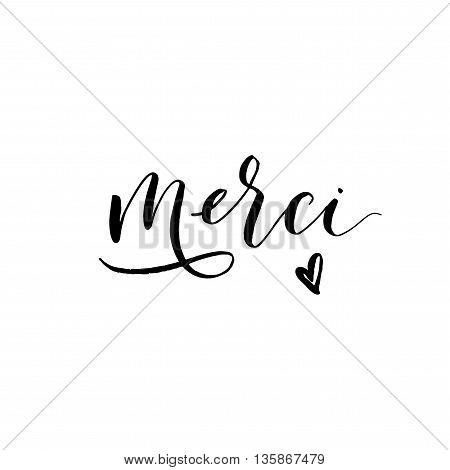 Thank you in french language. Merci card. Hand drawn lettering background. Ink illustration. Modern brush calligraphy. Isolated on white background.