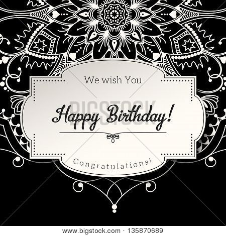 Romantic birthday greeting card with white mandala on black background, ethnic or boho traditional motive, with text Save the date which can be replaced, vector illustration, eps 10