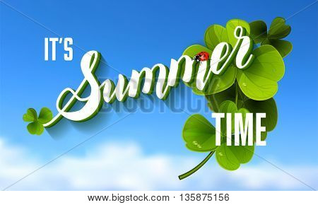 It is Summer Time Lettering Background With green Clover.