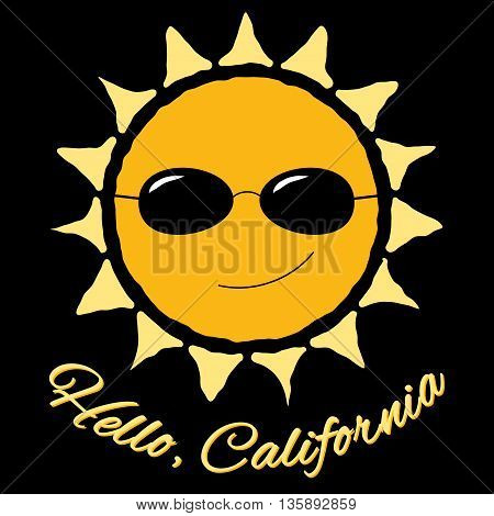 T shirt typography graphic with quote Hello California and sun. Fashion print sports wear. Cartoon template for t-shirt, apparel or card, poster. Symbol of travel, vacation, summer Vector illustration