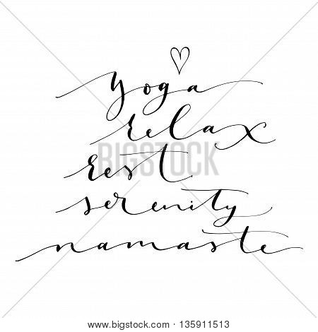 Yoga relax rest serenity namaste. Ink illustration. Modern brush calligraphy. Isolated on white background. Indian culture.