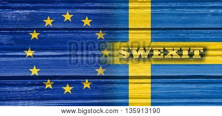 Image relative to politic relationships between European Union and Sweden. National flags textured by wood. Swexit text