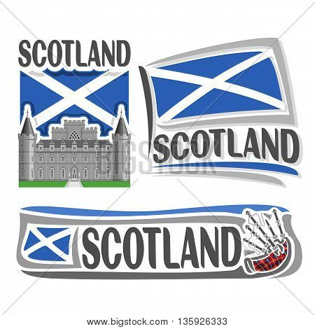 Vector logo for Scotland, 3 isolated illustrations: Inveraray Castle in Argyll on background of national state flag, symbol of Scotland and scottish flag beside bagpipes stewart tartan close-up
