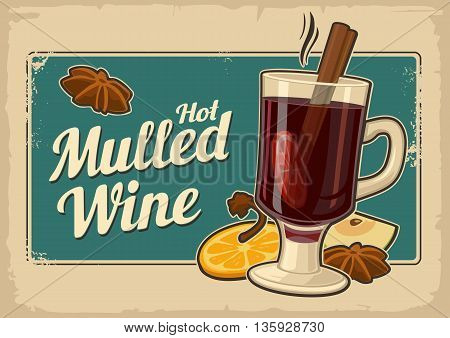 Mulled wine with glass of drink and ingredients.Vector old paper texture background. Vintage vector illustration for greeting card invitation banner and poster
