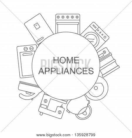 Home appliances. Banner for your store or business. Vector illustration of style line.
