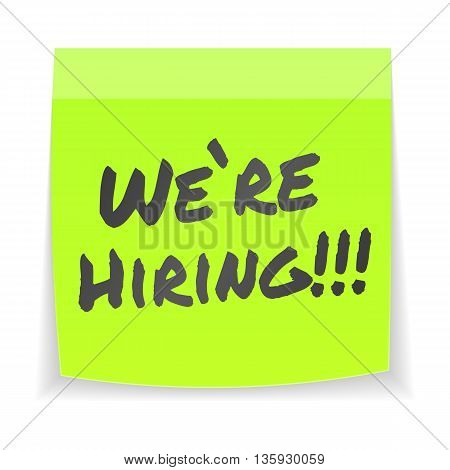 We are hiring. Bright green sticker. Isolated, vector eps 10