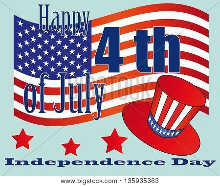 card to the US Independence Day on the background of the Stars and Stripes