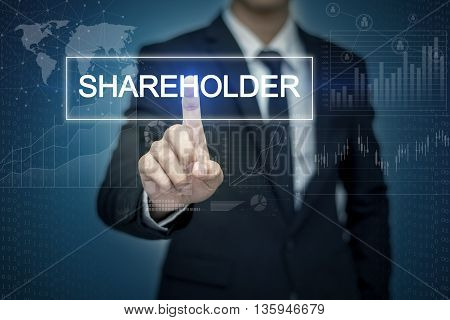 Businessman hand touching SHAREHOLDER button on virtual screen