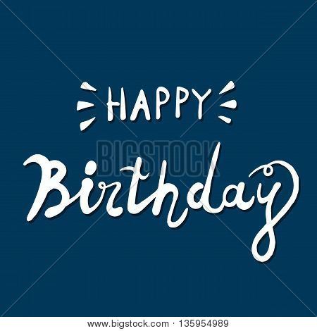 Happy birthday brush hand lettering typography calligraphic Phrase set