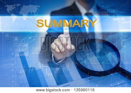 Businessman hand touching SUMMARY button on virtual screen