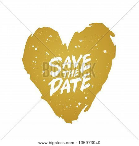 Save the date. The trend calligraphy. Vector illustration on white background. Excellent print on a T-shirt or a postcard. Large golden heart. Brush painted letters