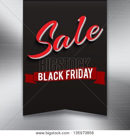 Black friday sale banner on metal background. Symbol of sales, Black Friday, in the shape pennant. Promotional posters for your business offers, advertising shopping flyers and discount banners