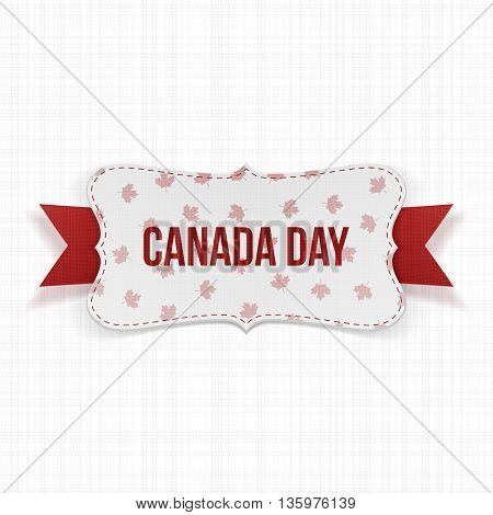 Canada Day realistic national Label. Vector Illustration