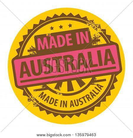 Abstract grunge rubber stamp with the text Made in Australia written inside the stamp, vector illustration