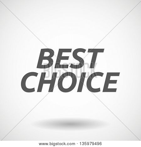 Illustration Of    The Text Best Choice