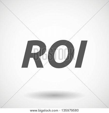 Illustration Of    The Return Of Investment Acronym Roi