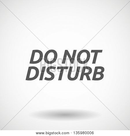 Illustration Of    The Text Do Not Disturb