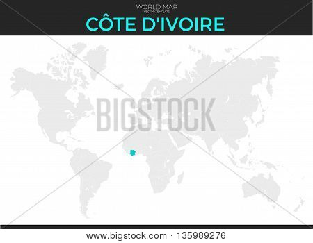 Republic of Cote d'Ivoire or Ivory Coast location modern detailed vector map. All world countries without names. Vector template of beautiful flat grayscale map design country border location