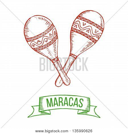 Hand drawing maracas. Symbol of Mexico musical instrument isolated on white background. Vector.