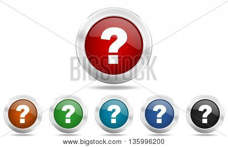 question mark round glossy icon set, colored circle metallic design internet buttons
