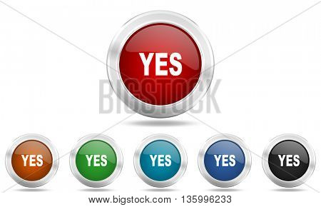 yes round glossy icon set, colored circle metallic design internet buttons
