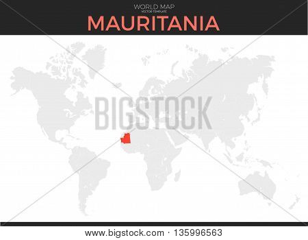 Islamic Republic of Mauritania location modern detailed vector map. All world countries without names. Vector template of beautiful flat grayscale map design with selected country and border location