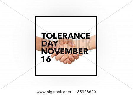 An international tolerance day banner, november 16.