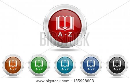 dictionary round glossy icon set, colored circle metallic design internet buttons