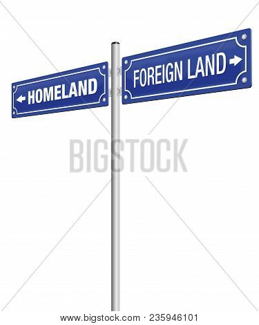 Homeland And Foreign Land Written
