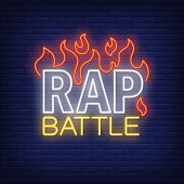 Rap Battle Neon Text And Fire. Neon Sign, Night Bright Advertisement, Colorful Signboard, Light Bann poster