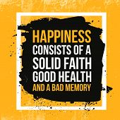 Happiness Quote. Typographic Motivational Poster About Working Hard. Typography For Good Life Messag poster