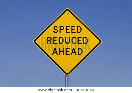 Speed Reduced Ahead Sign