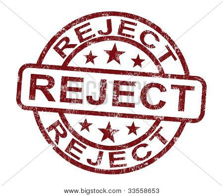 Reject Stamp Shows Rejection Denied Or Refusal