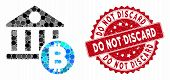 Mosaic Bitcoin Bank And Corroded Stamp Seal With Do Not Discard Text. Mosaic Vector Is Formed With B poster