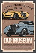 Vintage Old Cars Show And Rarity Motors Museum, Retro Vehicle Vector Posters. Old Timer Transport Re poster