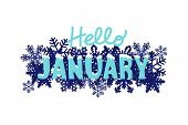 Hello January Winter Font With White Snow On Top And Snowflakes Around On Night Dark Blue Background poster