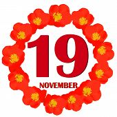 November 19 Icon. For Planning Important Day. Banner For Holidays And Special Days With Flowers. Nin poster