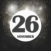November 26 Icon. For Planning Important Day. Banner For Holidays And Special Days With Fireworks. T poster