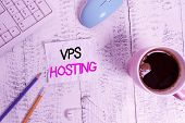 Handwriting Text Writing Vps Hosting. Concept Meaning Mimics A Dedicated Server Within A Shared Host poster
