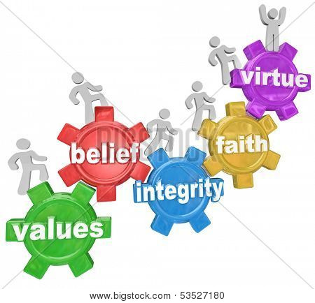 Values Belief Integrity Faith Virtue Gears People Marching Upward