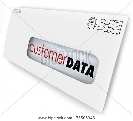 Customer Data words on an envelope or direct marketing mailing to illustrate contact information or database of consumers and demographic information