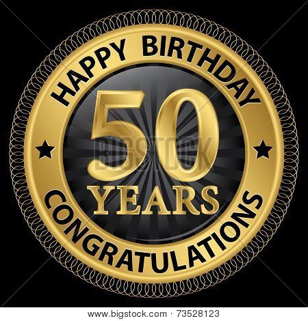 50 Years Happy Birthday Congratulations Gold Label, Vector Illustration