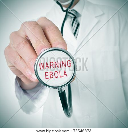 doctor with a stethoscope with the text warning: ebola written in it