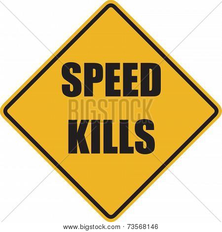 Speed Kills Sign