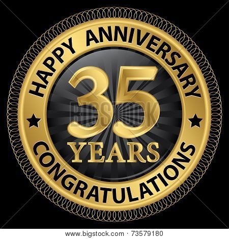 35 Years Happy Anniversary Congratulations Gold Label With Ribbon, Vector Illustration
